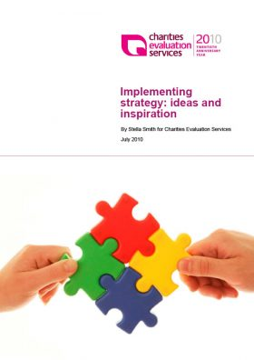 Implementing strategy: ideas and inspiration | Stella Smith for Charities Evaluation Services